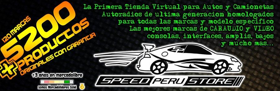 SPEED PERU STORE La primera tienda virtual Peruana dedicada al mundo del Caraudio Tuning Performance